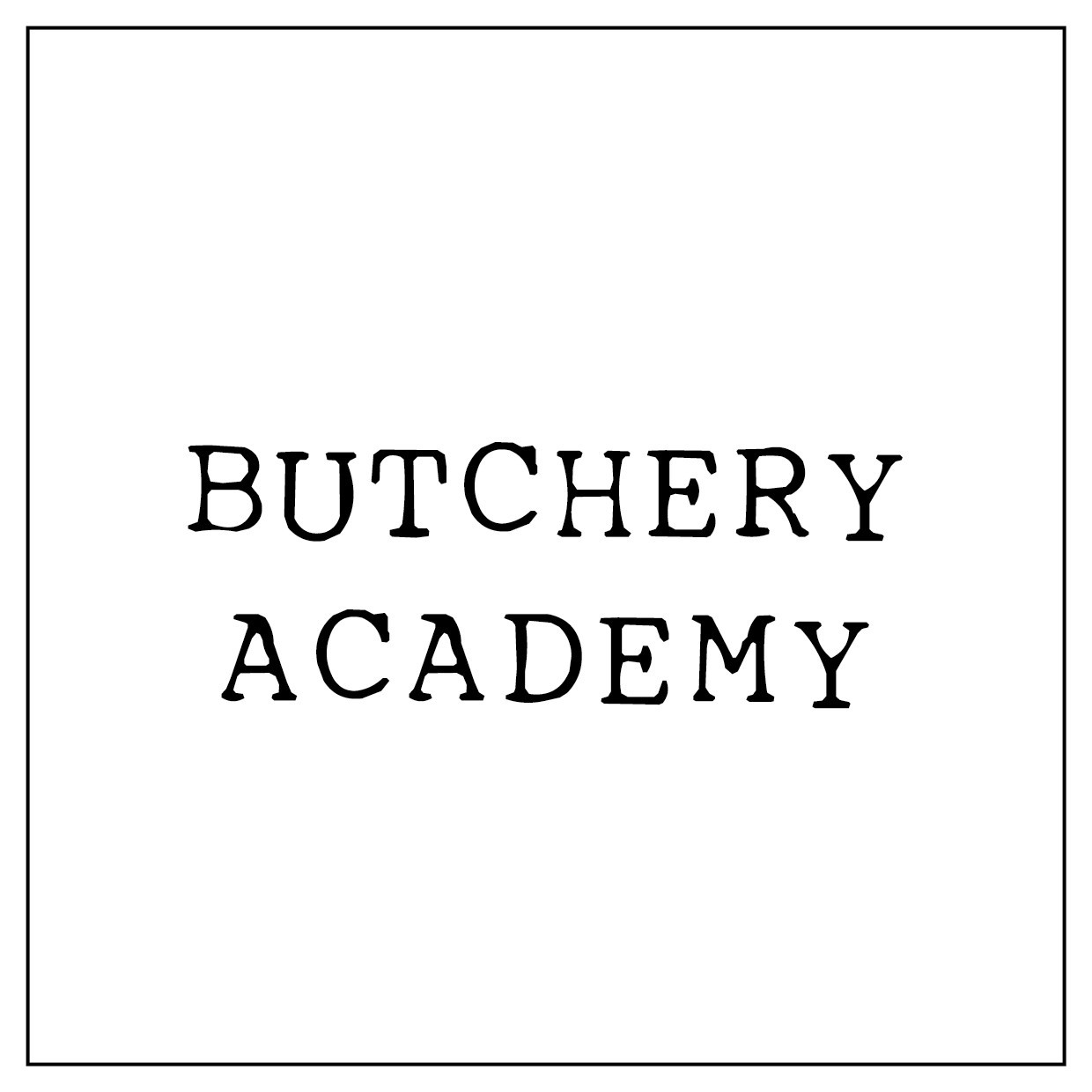 Welkom in The Butchery Academy!